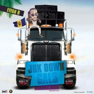 Fiyah B - Juk Down Gals - Produced by Jus D - Fuzed Lifestyle
