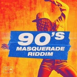 90s Masquerade Riddim
