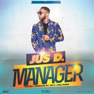 Jus D - Manager - Jus D Music / Fuzed Lifestyle