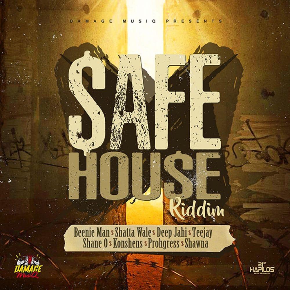 Safe House Riddim - Damage Musiq