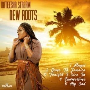Nateesha Streem - New Roots - Nyah Bless Music