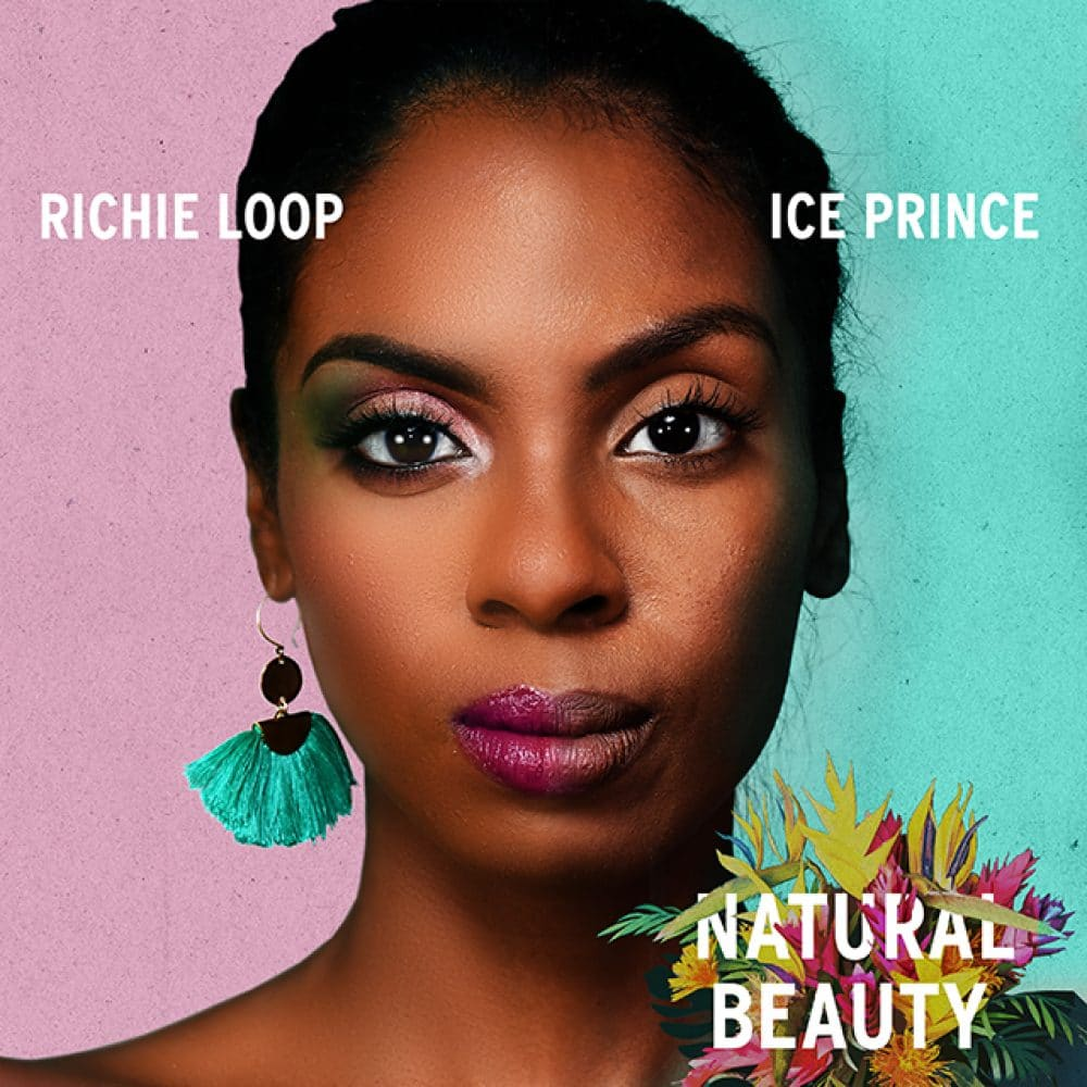 Richie Loop ft. Ice Prince - Natural Beauty