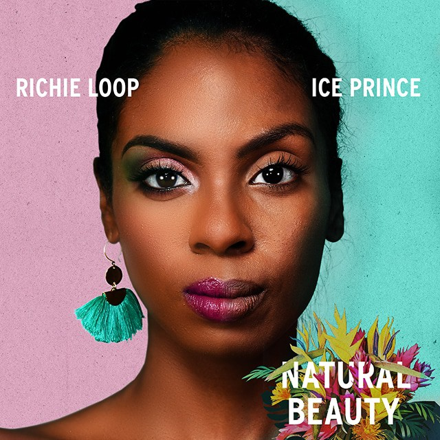 Richie Loop ft. Ice Prince - Natural Beauty - mp3
