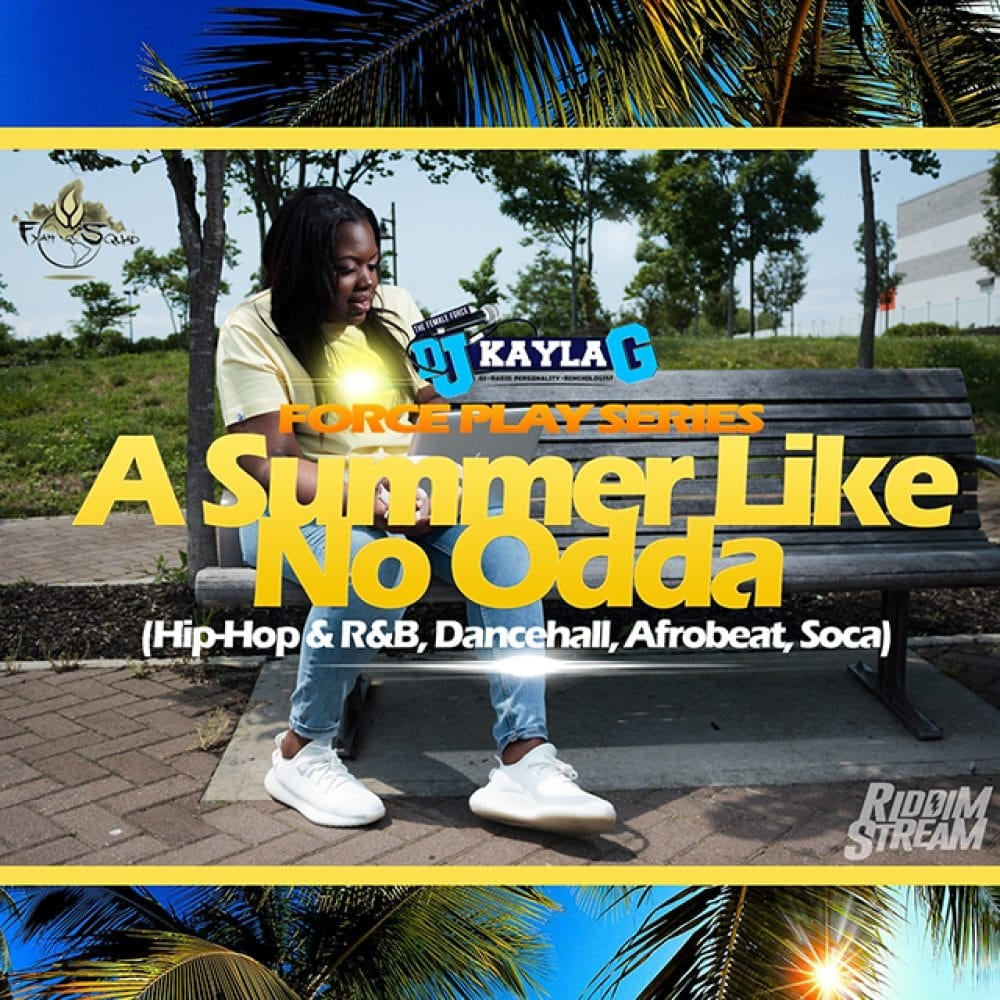 DJ Kayla G - A Summer Like No Odda (Summer 2018 Mixtape)
