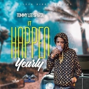 Tommy Lee Sparta - It Happen Yearly - Silver Birds Records