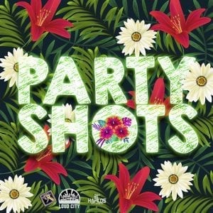Party Shots Vol.1 - Twelve 9 Records / Loud City Music