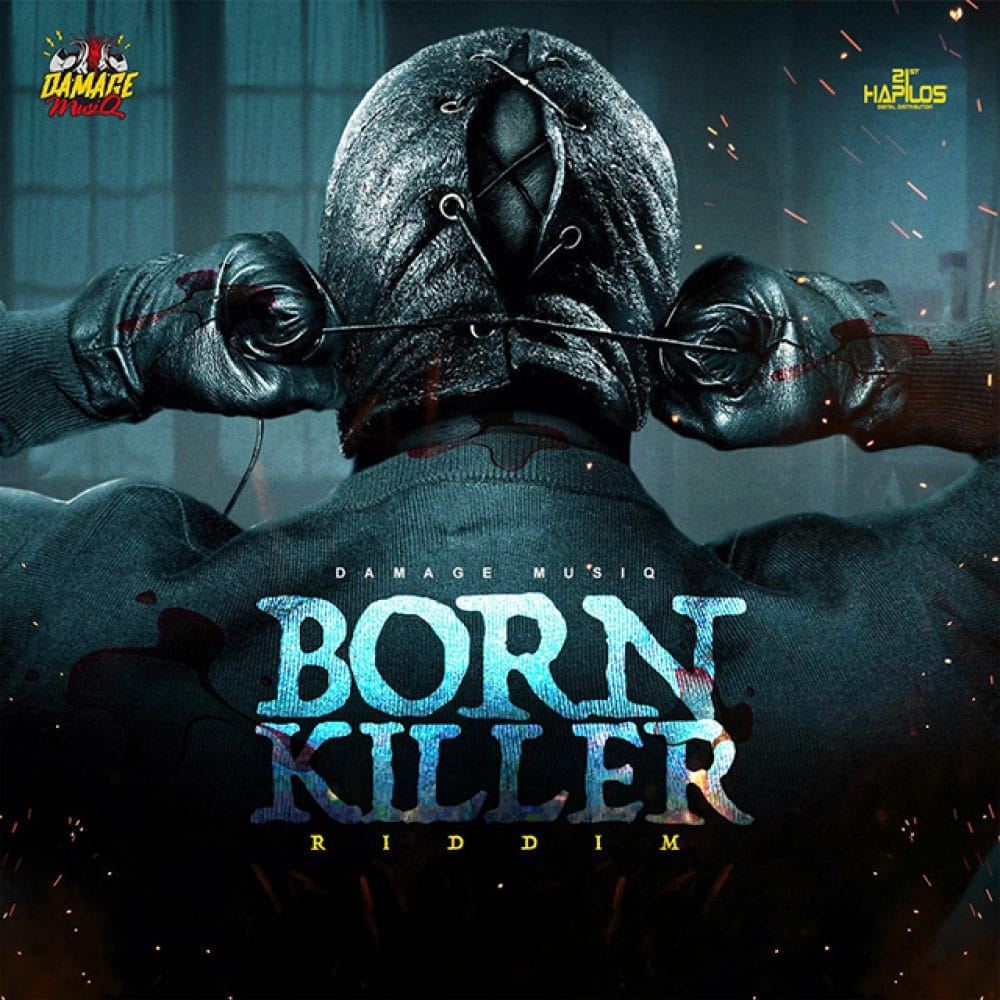 Born Killer Riddim - Damage Musiq