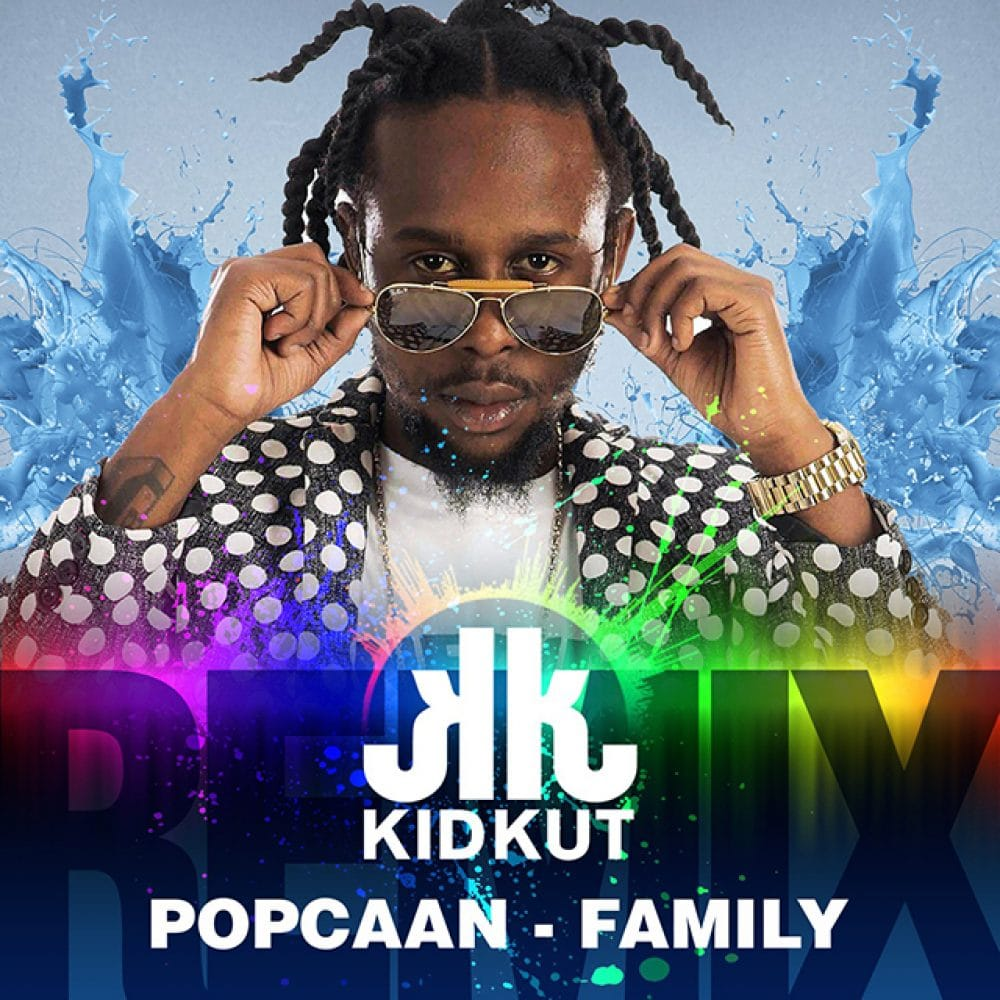 Popcaan - Family Remix feat Kid Kut