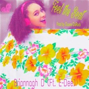 Briannagh D - Feel The Beat feat. E-Dee