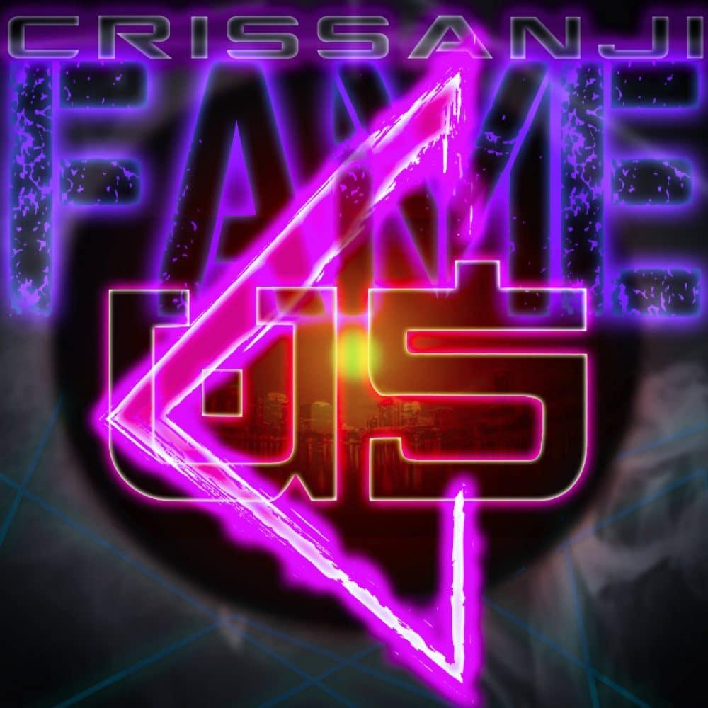 Crissanji - Fameus - Produced by JonFX
