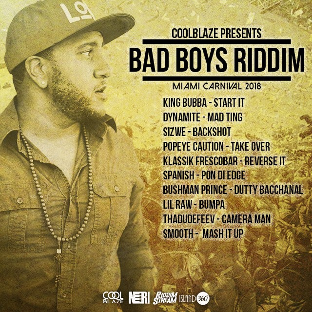 CoolBlaze Presents - Bad Boys Riddim