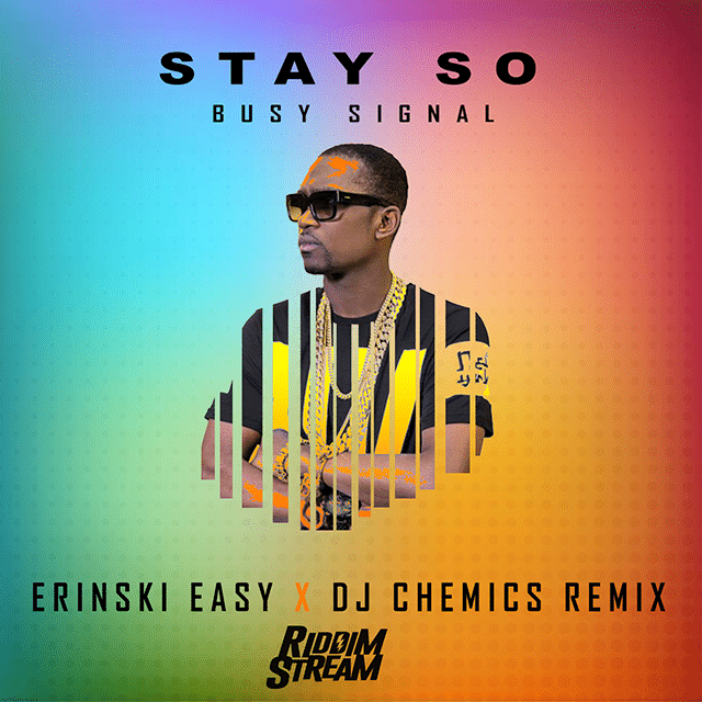 Stay So (Erinski Easy X DJ Chemics Trap Remix) @RiddimStream