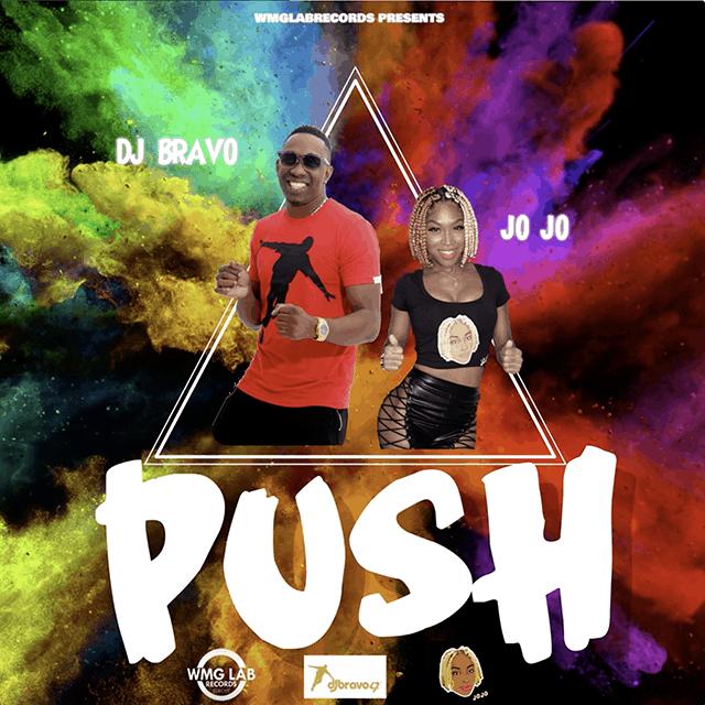 Jo Jo X DJ Bravo - PUSH - WMG Lab Records - 2019 Soca