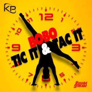Bobo - Tic & Tac It - Marigot Bay Riddim
