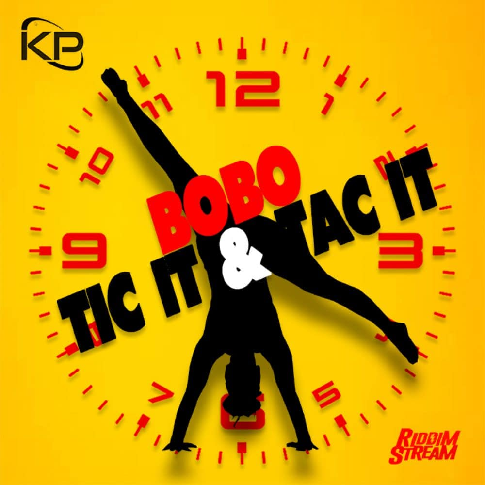 Bobo - Tic & Tac It - Marigot Bay Riddim