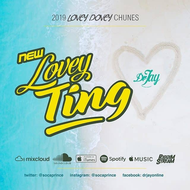 LOVEY DOVEY TING 2019 - Mixed by DR. JAY