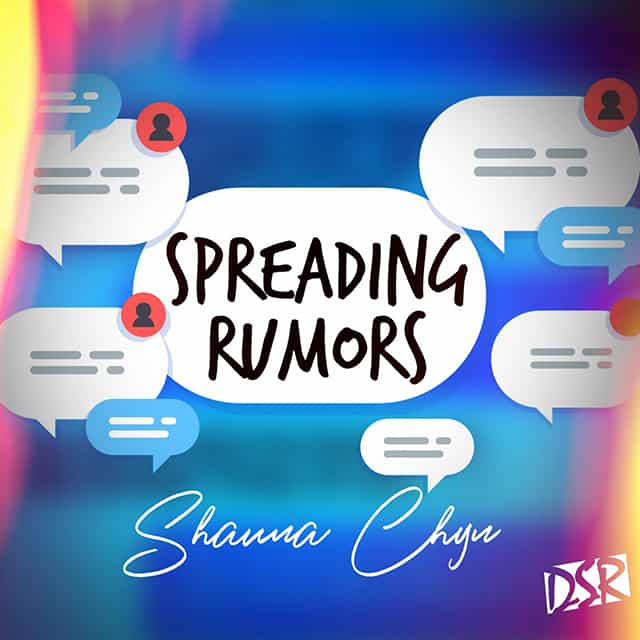 Shauna Chyn - Spreading Rumours - Produced By DSR - 2019 Dancehall