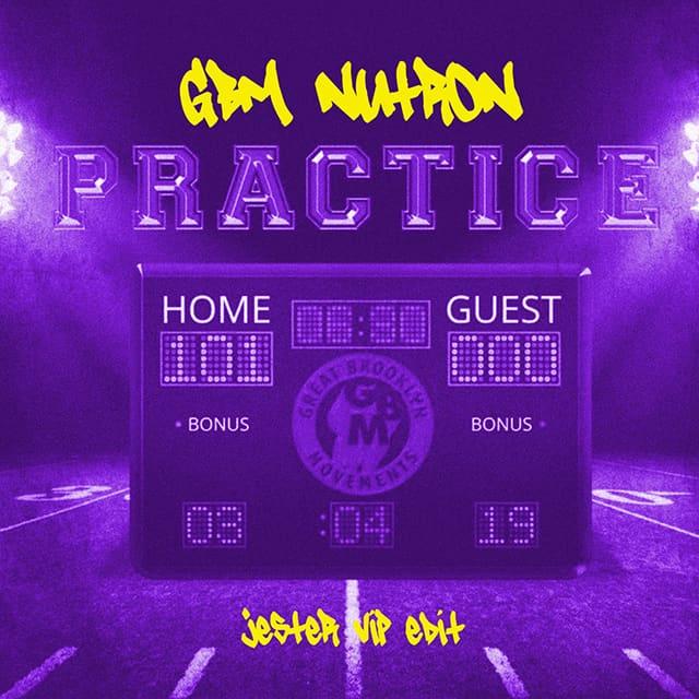 GBM Nutron - Practice (JESTER VIP EDIT)