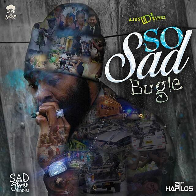 Bugle - So Sad  - 2019 Dancehall  - DJ Pack