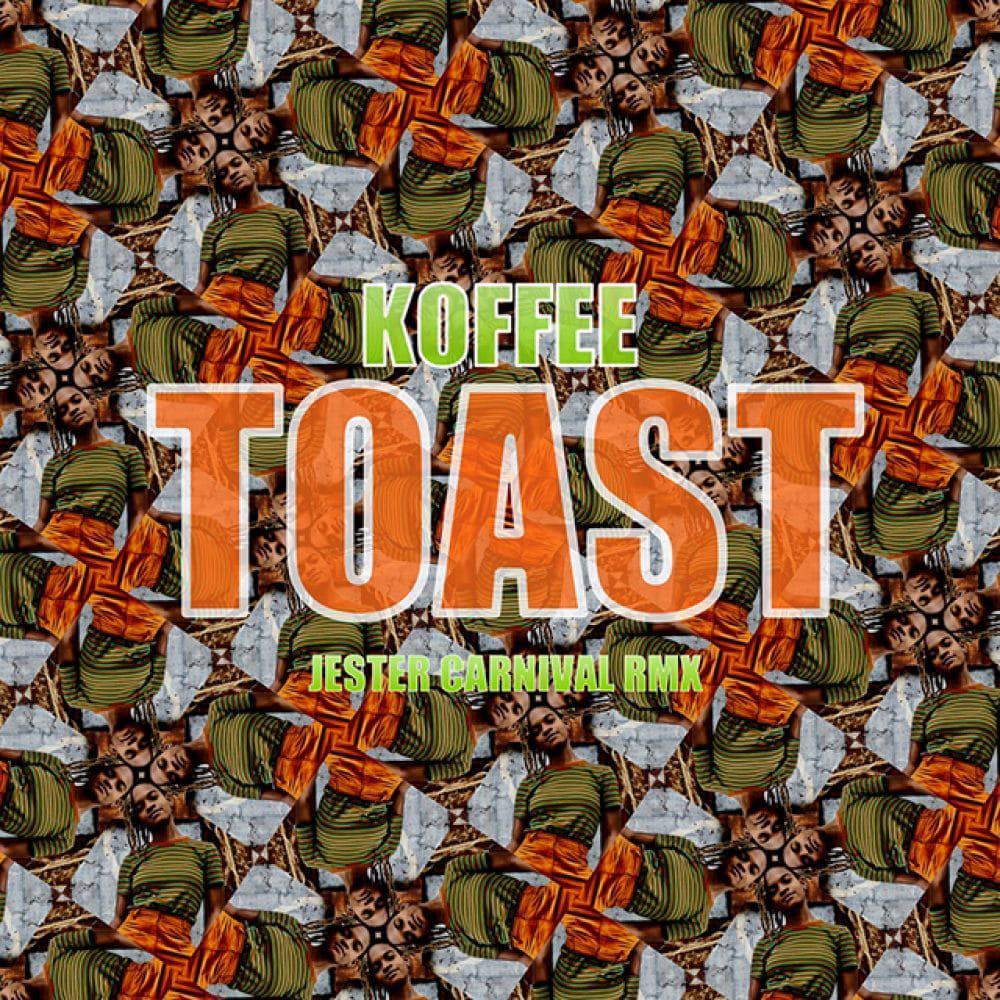Koffee - Toast - Jester Carnival Remix