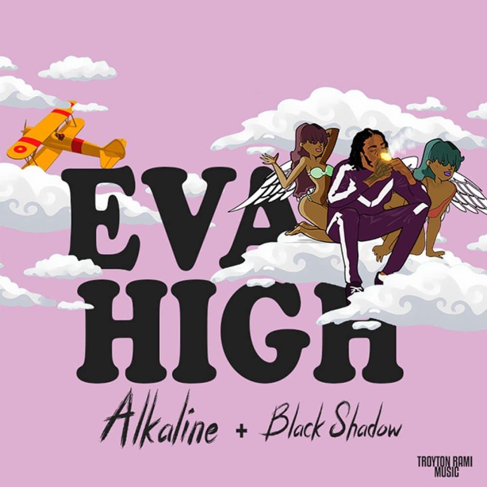 Alkaline x Black Shadow - Eva High - Troyton Rami Music