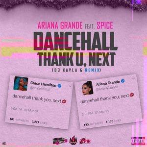 Ariana Grande feat. Spice - dancehall thank u, next (DJ Kayla G Remix) Clean