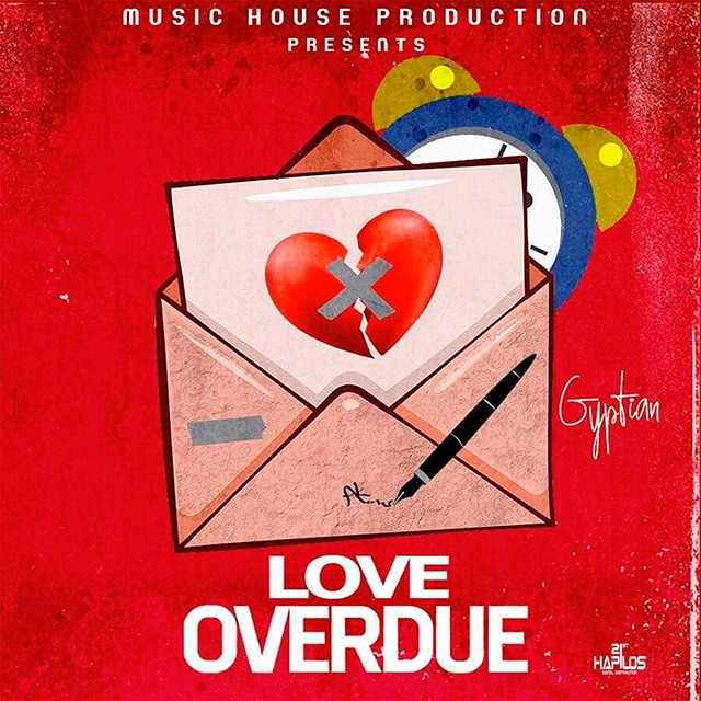 Gyptian - Love Overdue - Music House Productions