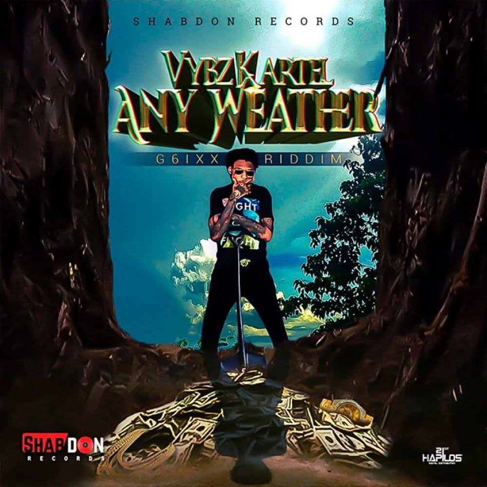 Vybz Kartel - Any Weather - Shabdon Records