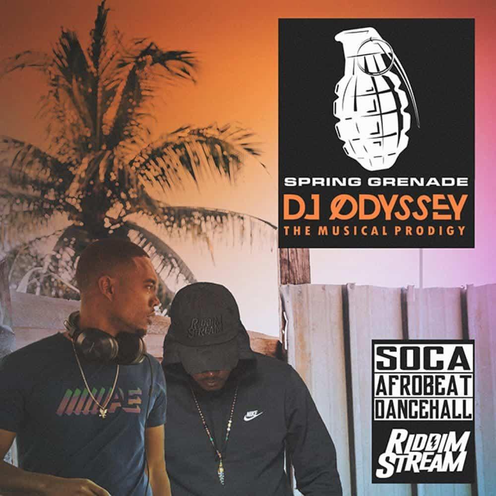 Dj Odyssey - Spring Grenade 2019 - Soca, Afrobeat And Dancehall Hits