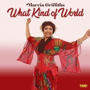 Marcia Griffiths - What Kind Of World - Tad's Record