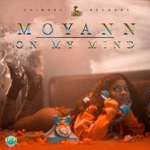 Moyann - On My Mind - Chimney Records - Clean & Dirty