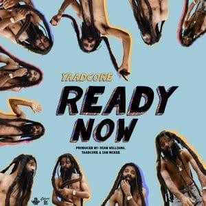 Yaadcore - Ready Now - Delicious Vinyl Island