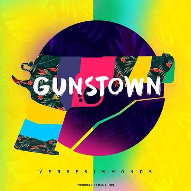 Verse Simmonds - Gunstown - Produced By Mel & Mus