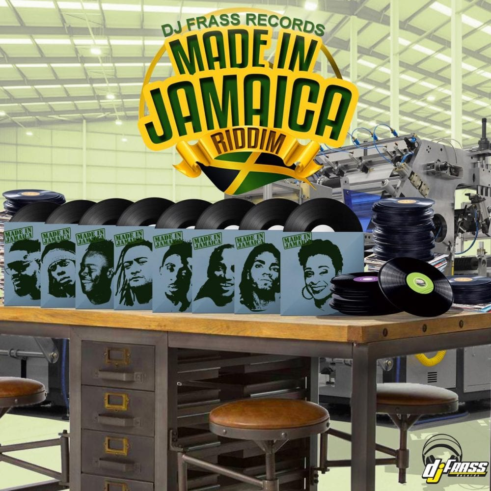 Made In Jamaica Riddim - DJ Frass Records
