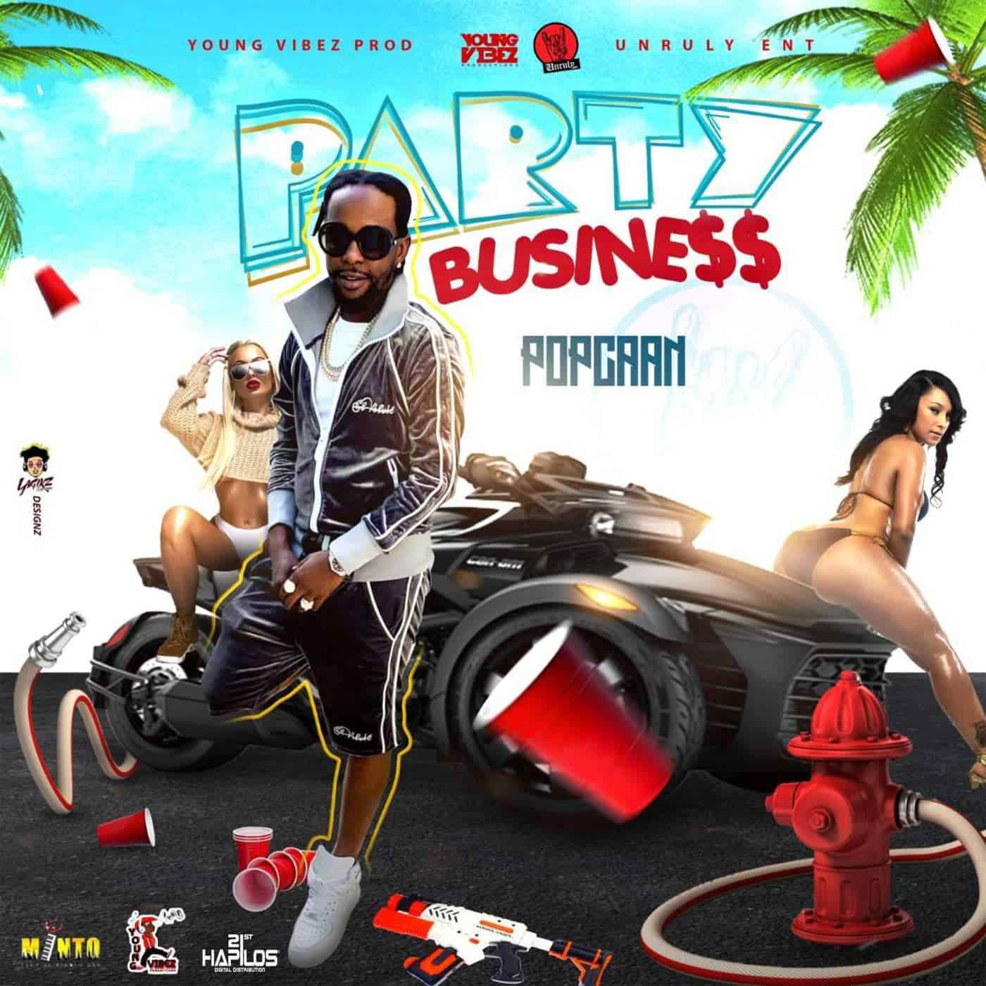 Popcaan - Party Business - Young Vibez Prod / Unruly Ent - Clean