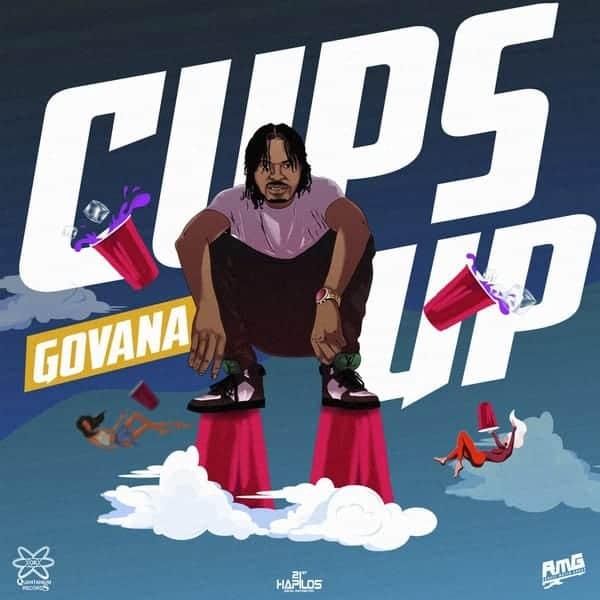 Govana - Cups Up - Quantanium Records / RMG - Raw
