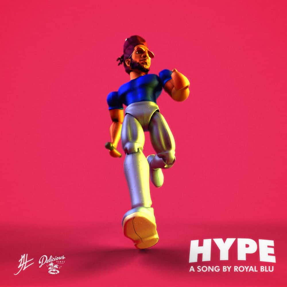 Royal Blu - Hype - JLL Productions - Delicious Vinyl Island