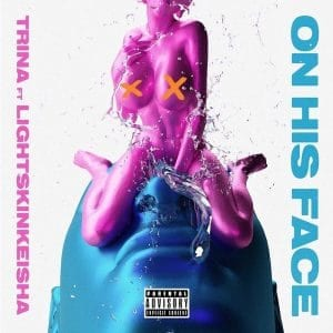 Trina - On His Face - Fast Life Ent