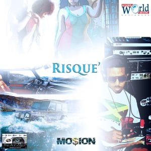Mo$ioN - Risque' - Beatlinx Productions - Steamworldwide Muzikwerx