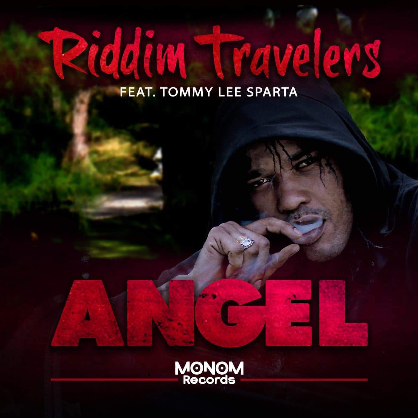 Riddim Travelers feat. Tommy Lee Sparta - Angel (Dancehall Mix) - Monom Recrods