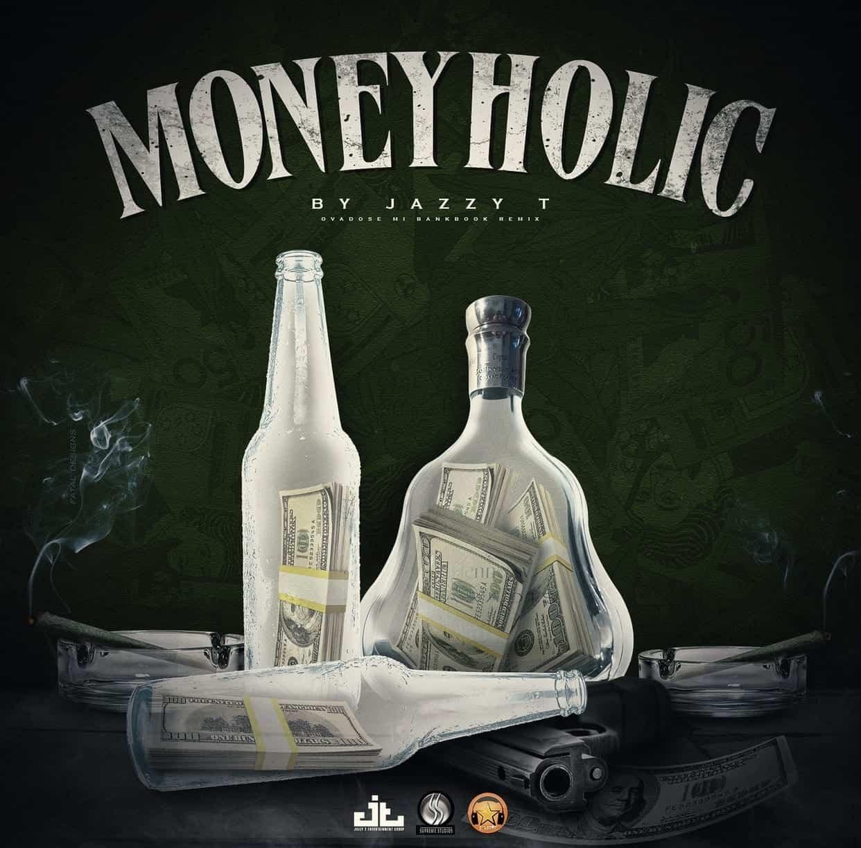 Moneyholic Feat. Rane Son & Vybz Kartel - By Jazzy T - DJ pack