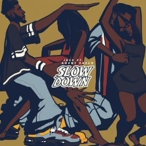 Juls X Agent Sasco - Slow Down