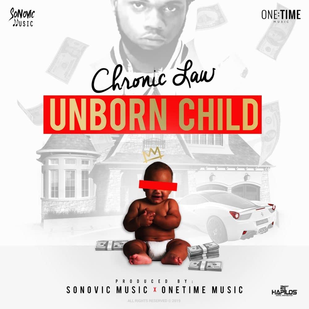 Chronic Law - Unborn Child - Sonovic Music / One Time Music