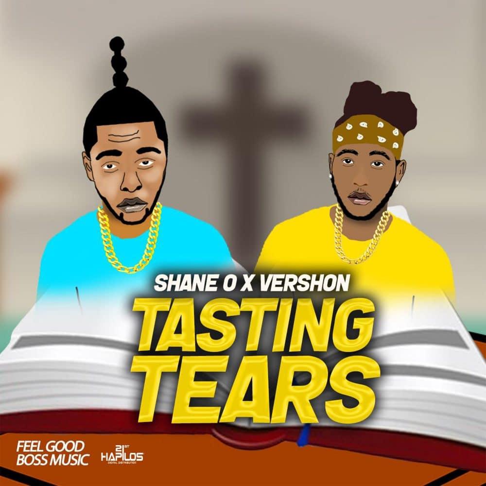 Shane O - Tasting Tears (feat. Vershon) - Feel Good Boss Entertainment