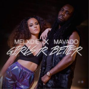 Melxdie - Girls R Better feat. Mavado