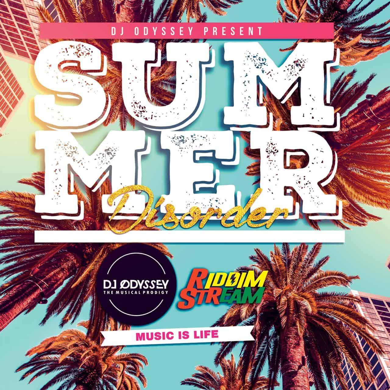 DJ Odyssey - Summer Disorder 2019