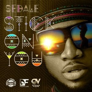Sedale - Stick On You