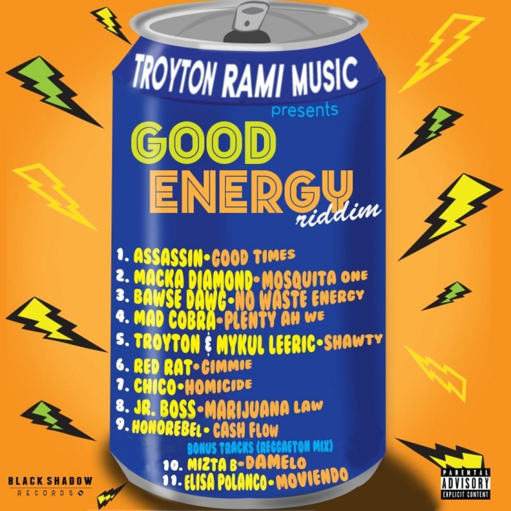 Troyton Rami Music Presents Good Energy Riddim - Black Shadow Records
