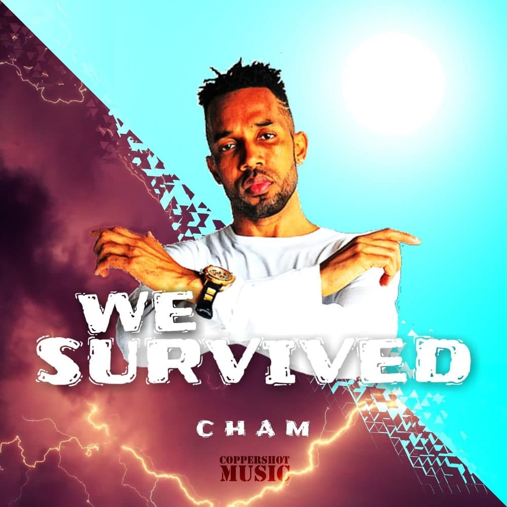 Cham - We Survived - Coppershot Music