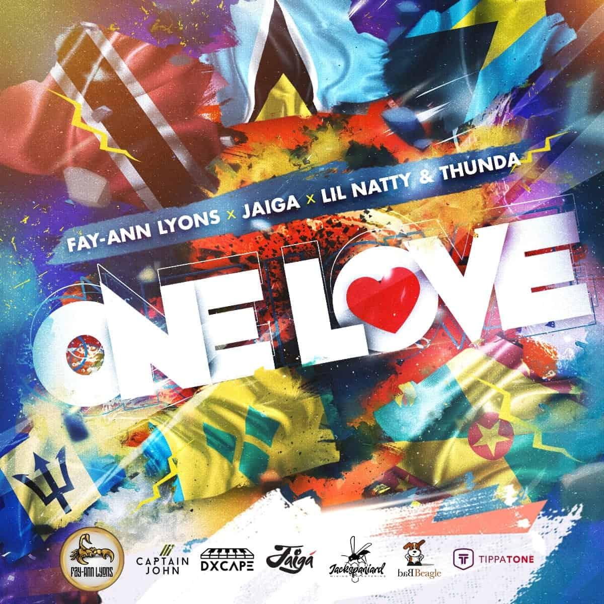 One Love - Fay-Ann Lyons x Lil Natty and Thunda x Jaiga - mp3